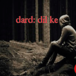 Dard dil ke – True Love Story