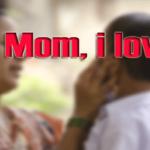 Mom, I LOVE U