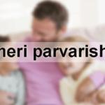 Meri Parvarish