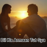 Dil ka Armaan Tut Gya- Love Story-in Hindi