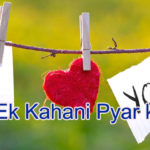 Ek Kahani Pyar ki – in Hindi