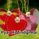 Pyar hi Zindgi Hai – Love Story in Hindi