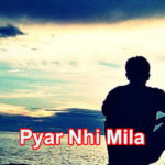 Pyar Nhi Mila Love Story – In Hindi