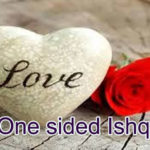 One sided Ishq  Love story in Hindi