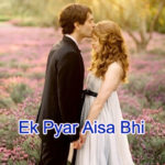 Ek Pyar Aisa Bhi Love Story – in Hindi