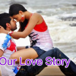 Our True Love Story – in Hindi