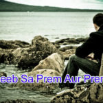 Ajeeb Sa Prem Aur Premi Love Story – in Hindi