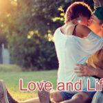 Love and Life True Love Story – in Hindi