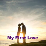 My First Love – in Hindi