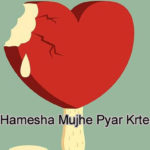 Vo Hamesha Mujhe Pyar Krte Hain Love Story – in Hindi