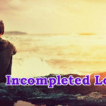 Incompleted Love a Love Story – in Hindi