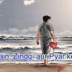 Main, Zindgi aur Pyar ke bich Sad Love Story – in Hindi