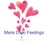 Mere Dil ki Feelings Love Story – in Hindi