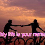 My life is your name Love Story – in Hindi