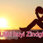 Uljhi huyi Zindgi Love Story – in Hindi
