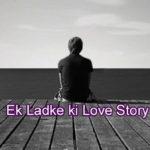 Ek Ladke ki Love Story – in Hindi