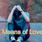 Means of Love, Love Story – in Hindi