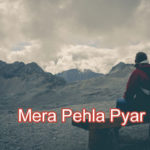 Mera Pehla Pyar Love Story – in Hindi
