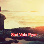 Sad vala Pyar Love Story – in Hindi