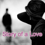 Story of a Love True Story – in Hindi