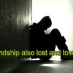 Friendship also lost and love too – Love story in hindi