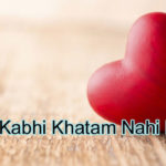 Pyar Kabhi Khatam Nahi Hota Love Story – in Hindi