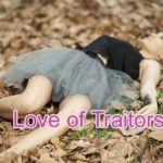 Love of Traitors Love Story – in hindi.
