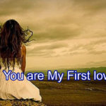 You are My First love Story- in Hindi.